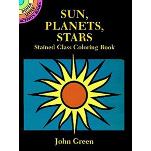 Sun, Planets, Stars: Stained Glass Coloring Book