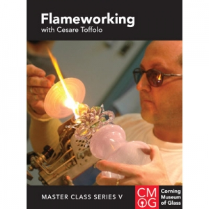 Master Class Series, Vol. V: Flameworking with Cesare Toffolo