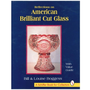 Reflections on American Brilliant Cut Glass