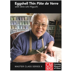 Master Class Series, Vol. X:  Eggshell Thin Pate de Verre With Shin-ichi Higuchi