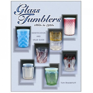Glass Tumblers: 1860s to 1920s