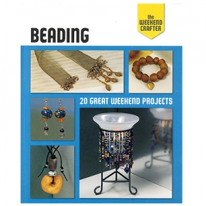 Beading: 20 Great Weekend Projects