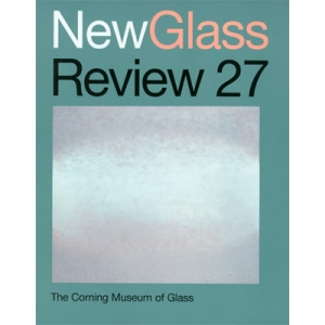 New Glass Review 27, 2006