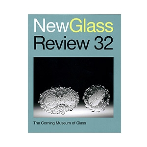 New Glass Review 32, 2011