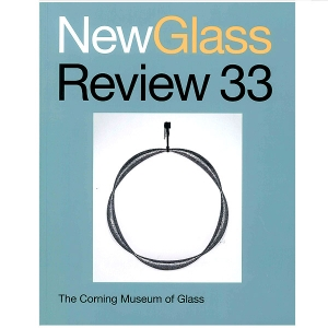 New Glass Review 33, 2012