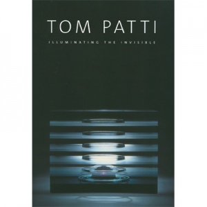Tom Patti: Illuminating the Invisible