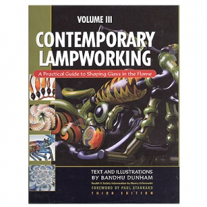 Contemporary Lampworking, Volume III