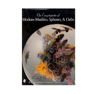 The Encyclopedia of Modern Marbles, Spheres, & Orbs