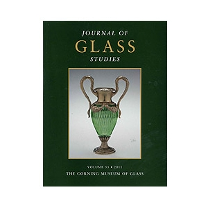 Journal of Glass Studies, Vol. 53, 2011