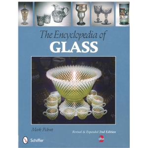The Encyclopedia of Glass, Revised & Expanded 2nd Edition
