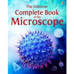 The Usborne Complete Book of the Microscope