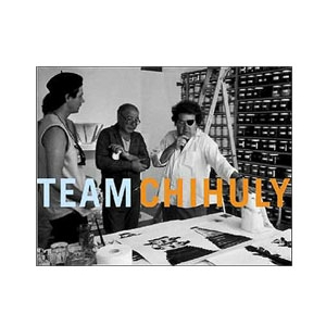 Team Chihuly