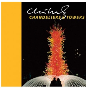 Chihuly Chandeliers & Towers With DVD