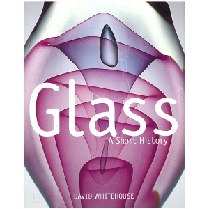 Glass: A Short History