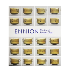 Ennion: Master of Roman Glass