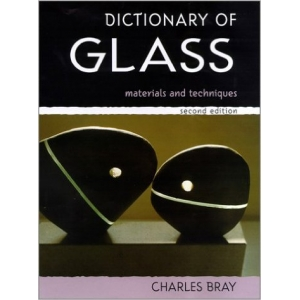 Dictionary of Glass: Materials and Techniques