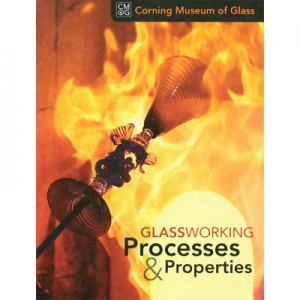 Corning Museum of Glass: Glassworking Processes and Properties DVD