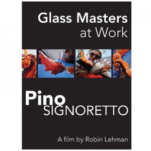 Glass Masters at Work: Pino Signoretto