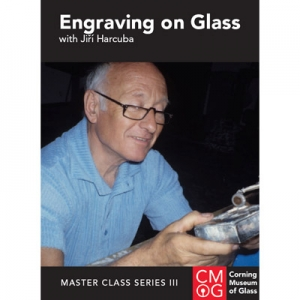 Master Class Series, Vol. III: Engraving on Glass with Jiri Harcuba