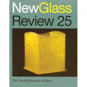 New Glass Review 25, 2004