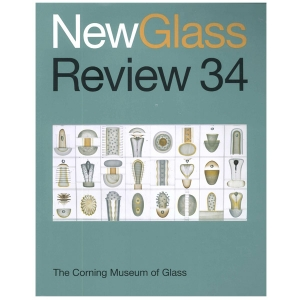 New Glass Review 34, 2013