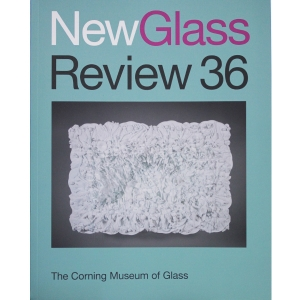 New Glass Review 36, 2015