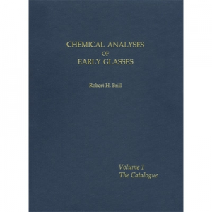 Chemical Analyses of Early Glasses: Volumes 1 & 2