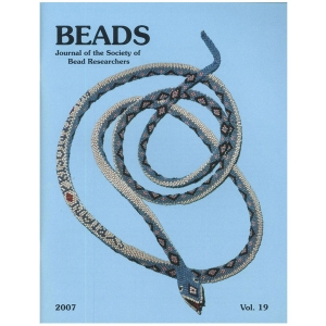 Beads: Journal of the Society of Bead Researchers, Vol. 19, 2007